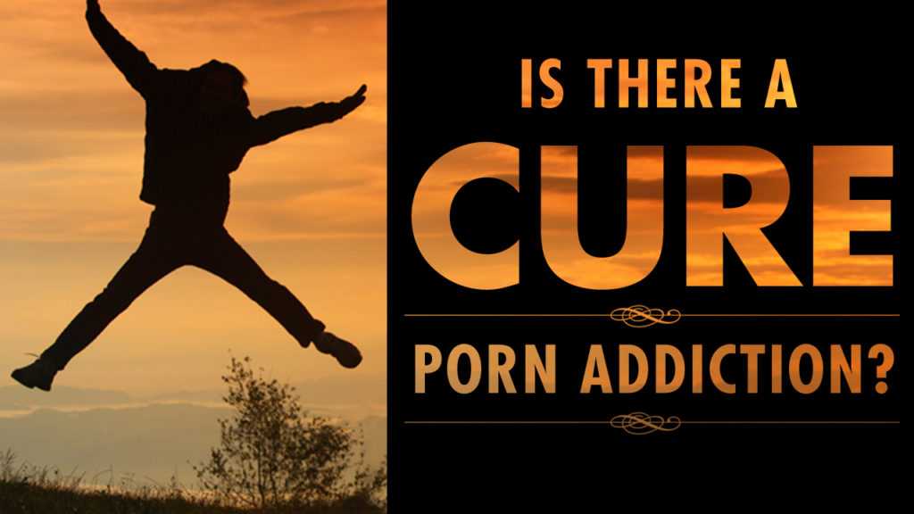 Using Media Cure Porn Addiction
