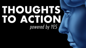 Thoughts To Action