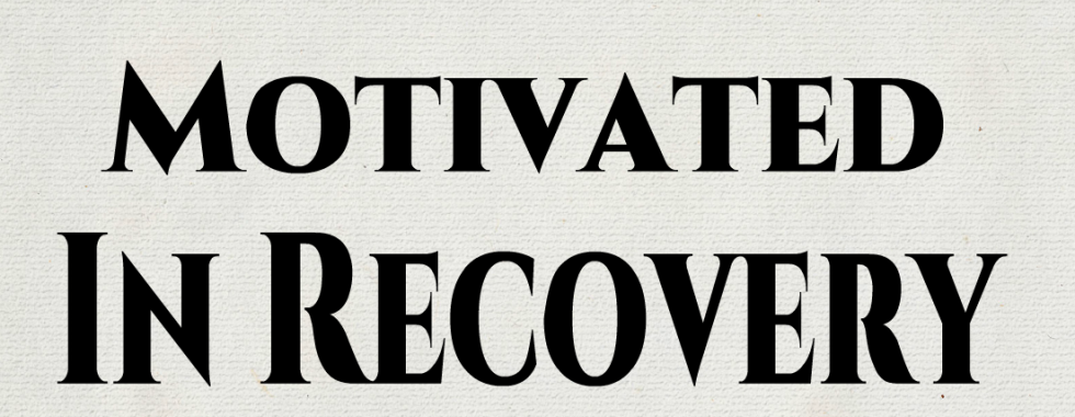 Motivated In Recovery
