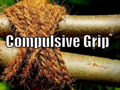 compulsive grip