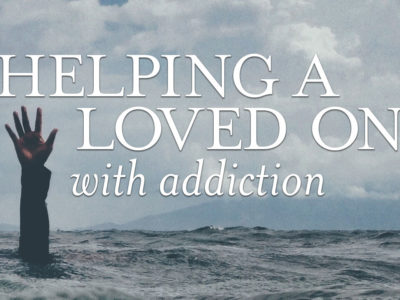 helping loved one addiction