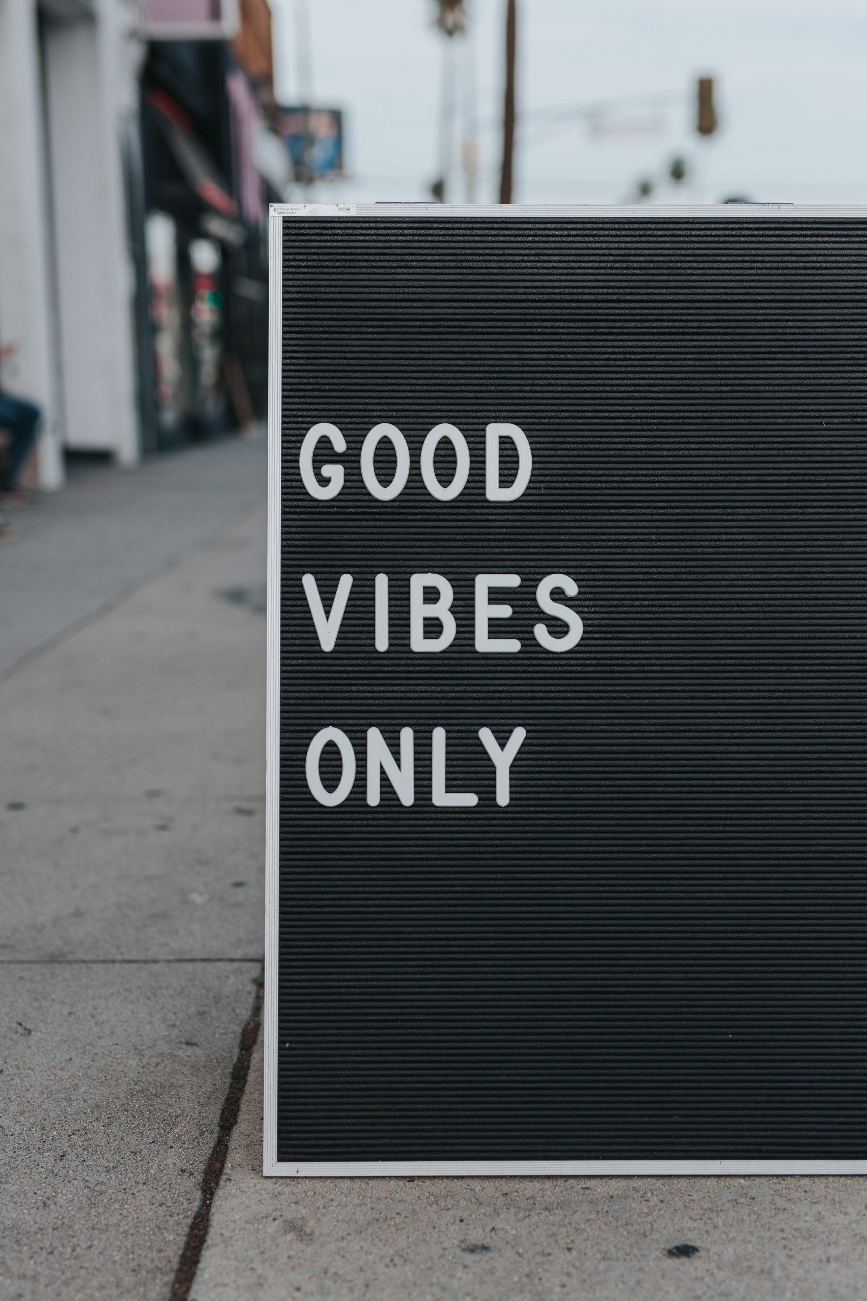 """Sign with words of, """"Good Vibes Only."""" Showing how there are good vibes after our treatment center."""